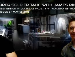 Super Soldier Talk with James Rink and Adrian Espinoza Part II – May 12, 2012