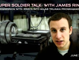 Super Soldier Talk with James Rink – Milab Trauma Programming with K