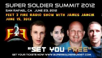 Feet to Fire Radio – Super Soldier Summit – June 15, 2012