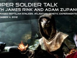Super Soldier Talk – Reptilian Stalker, Atlantian Scientist – September 4, 2012