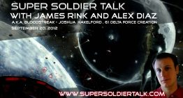 Super Soldier Talk – Alex Diaz – Milab Victim Joshua Hakelford – September 20, 2012