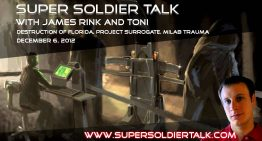 Super Soldier Talk – Toni Regression, Destruction of Florida, Milabs – December 6, 2012