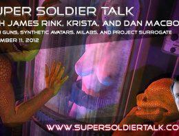 Super Soldier Talk – Flashguns, Avatar Bodies, Project Surrogate – November 11, 2012
