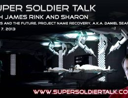 Super Soldier Talk – Sharon – Project Name Recovery, AKA Daniel Seaport – April 7, 2013