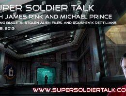 Super Soldier Talk – Michael Prince – Dodging Bullets, Bolshevik Reptilians – July 18, 2013