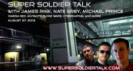 Super Soldier Talk – Nate Grey, Michael Prince – Omega Red, Mutants – August 27, 2013