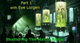 Milabs & Super Soldiers Part 1 and 2 – Eve Lorgen