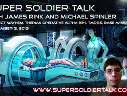 Super Soldier Talk – Michael Spinler – Project Mayhem, Therians, TMRBS – September 3, 2013