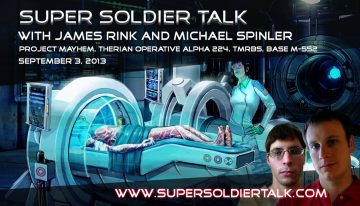 Super Soldier Talk – Michael Spinler – Project Mayhem, Therians, TMRBS – September 3, 2013
