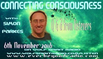 2016-11-06 Simon_Parkes Q&A I – Connecting Consciousness