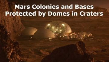 Mars Colonies and Bases Protected by Domes in Craters