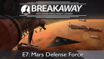#7 Mars Defense Force #8 Layers of Secrecy feat. Randy Cramer | BREAKAWAY | Season 2
