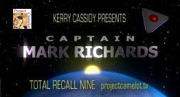 CAPTAIN MARK RICHARDS INTERVIEW NINE: TOTAL RECALL NINE