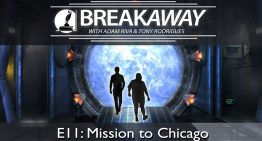 #11 Mission to Chicago feat. Tony Rodrigues | BREAKAWAY Season 2
