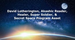 David Lotherington, Healer, Super Soldier, & Secret Space Program Asset