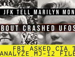 Strange JFK-Marilyn Monroe-Majestic 12 Document: FBI Actually Asked CIA to Analyze It