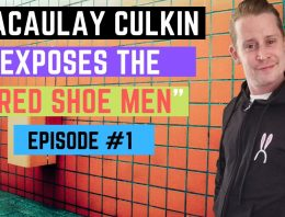 "Macaulay Culkin EXPOSES the ""Red Shoe Men"" – Episode 1"
