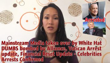 Mainstream media taken over by White Hats, DUMBS bombed by Alliance, Vatican Arrest Updates, & more