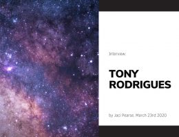 An Interview with Tony Rodrigues, Corona Pandemic – March 23, 2020