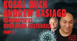 Kosol Ouch Andy Basiago Chrononaut – Coronavirus Operation Lusterkill – INCLUDES TRANSCRIPTS