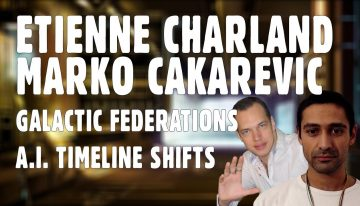 Etienne and Marko – Galactic Federations, Skynet, Skyranet, and Timeline Shifts