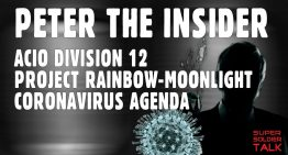 Peter the Insider ACIO – Project Rainbow-Moonlight Coronavirus Agenda: Includes Notes
