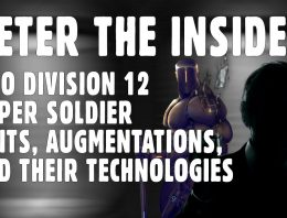 Peter the Insider ACIO – Super Soldier Units, Augmentations, and their Technologies