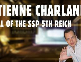 Etienne Charland – Fall of the SSP 5th Reich