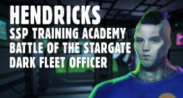 Hendricks – SSP Training Academy, Battle of the Stargate