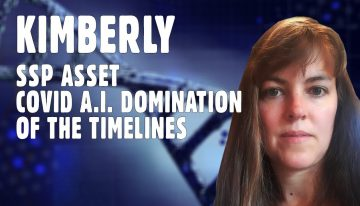 Kimberly – SSP Asset, COVID and A.I. Domination of the Timelines