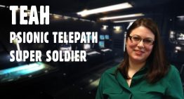 Super Soldier Talk – Teah – Psionic Telepath and Super Soldier