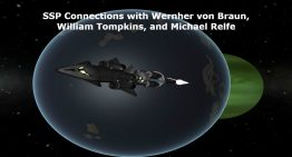 SSP Connections with Wernher von Braun, William Tompkins & Michael Relfe