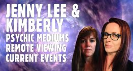 Jenny Lee and Kimberly – Psychic Mediums Current Event Q and A Update