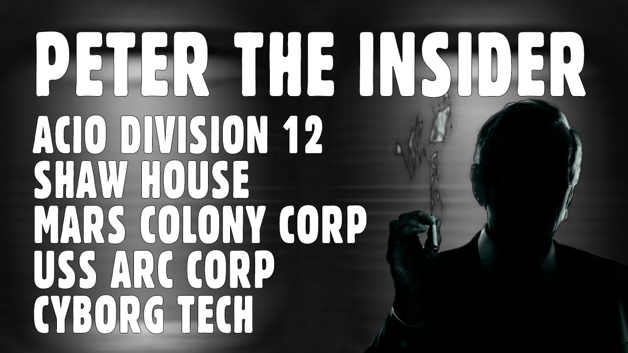 Peter the Insider ACIO – Shaw House, MCC Continuation, USS ARC CORP, Cyborgs Includes Notes
