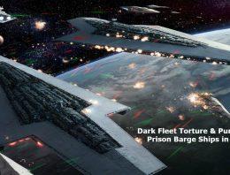 Dark Fleet Torture & Punishment Prison Barge Ships in Space