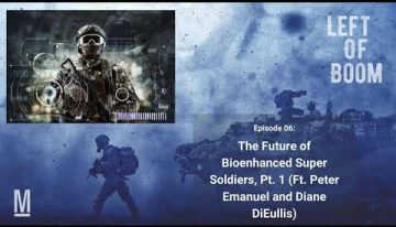 The Future of Bioenhanced Super Soldiers, Pt. 1 (Ft. Peter Emanuel and Diane DiEuliis)