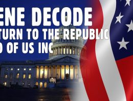 Gene Decode – Return to the Republic End of US INC