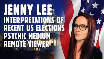 Intuitive Jenny Lee – Interpretations of the Recent US Elections