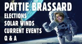 SGT Pattie Brassard – Elections, Solar Winds, Current Events, and Q & A