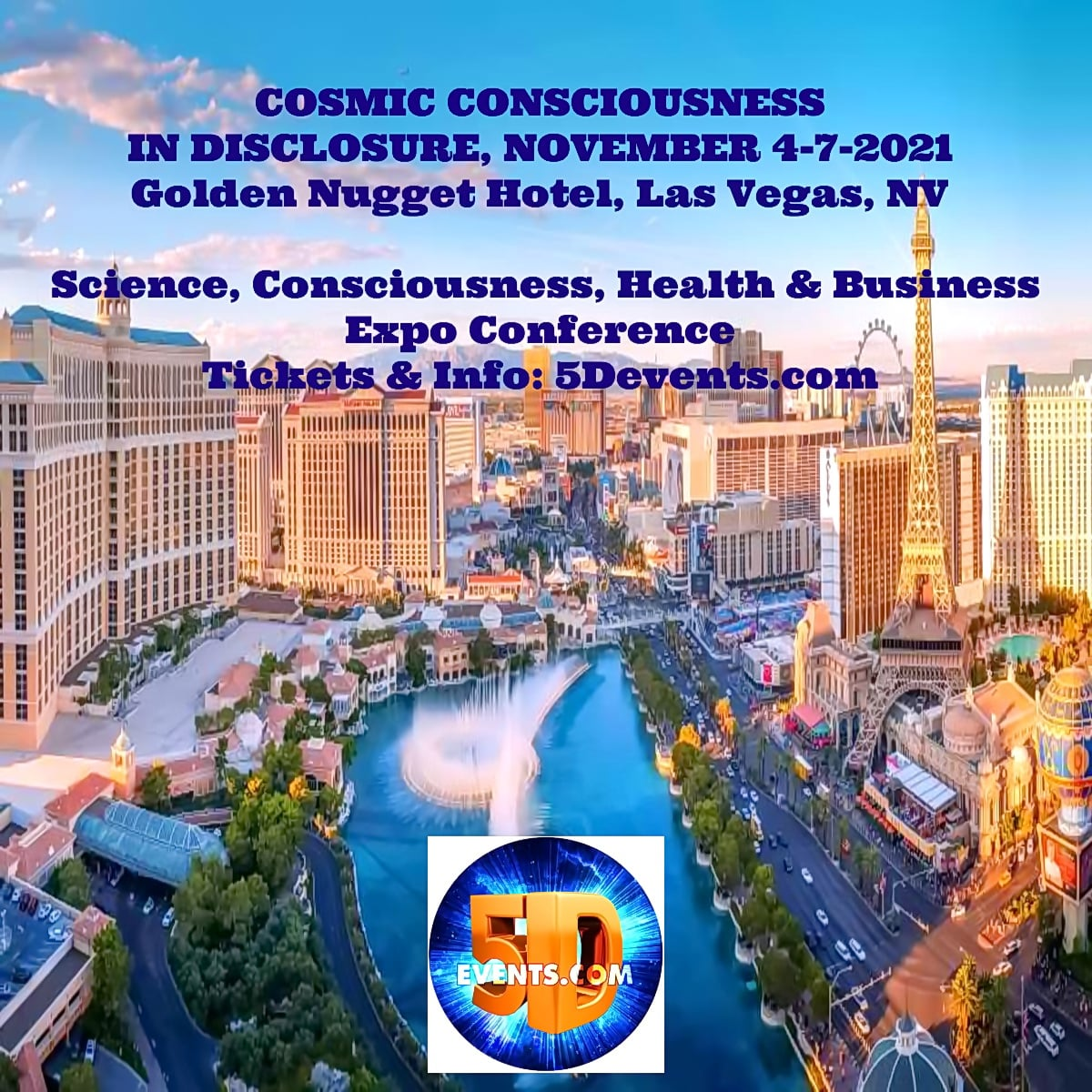 COSMIC CONSCIOUSNESS IN DISCLOSURE – James Rink Speaker Event – NOVEMBER 4-7-2021