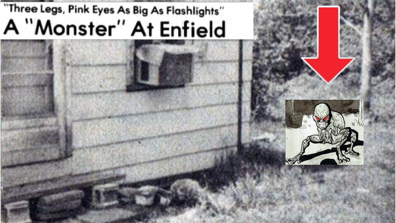 The FULL Story of the Monster at Enfield